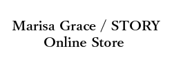 Marisa Grace / STORY Online Store